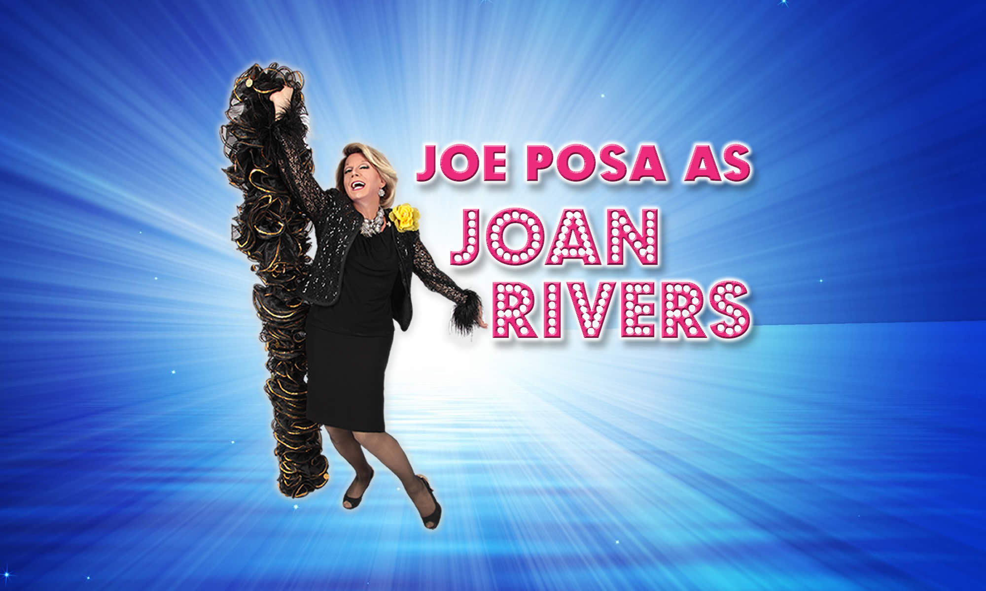 Joe Posa as Joan Rivers